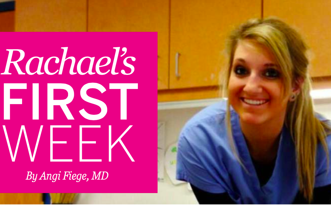 Rachael's First Week by Dr. Angi Fiege